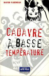 Cadavre a basse temperature 2