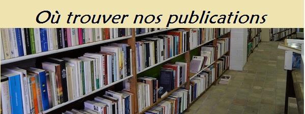 Ou trouver nos publications